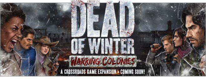 Raven curerà l'edizione italiana di Dead of Winter: Warring Colonies